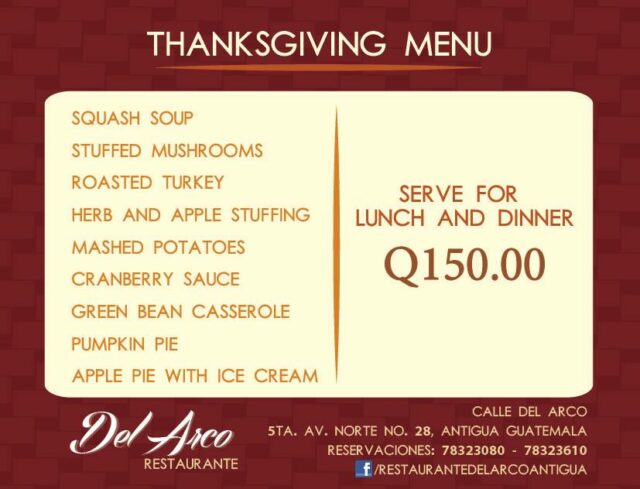 Thanksgiving day in Antigua at Restaurante Del Arco