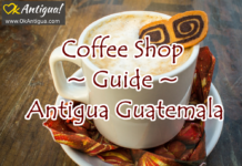 coffee shop guide antigua guatemala - okantigua