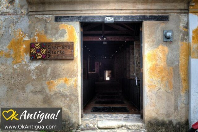 Entrance to the Holy Week Museum in Antigua Guatemala